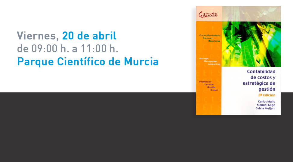 """Presentación del libro: """"Contabilidad de Costos y Estratégica de Gestión"""""""